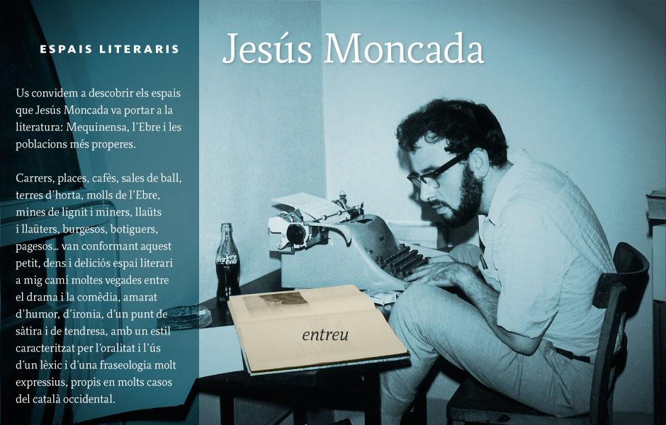 Espais literaris de Jesús Moncada